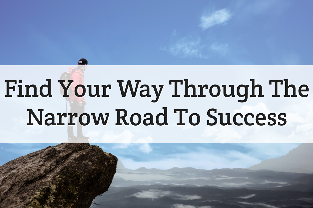 narrow road to success - feature image