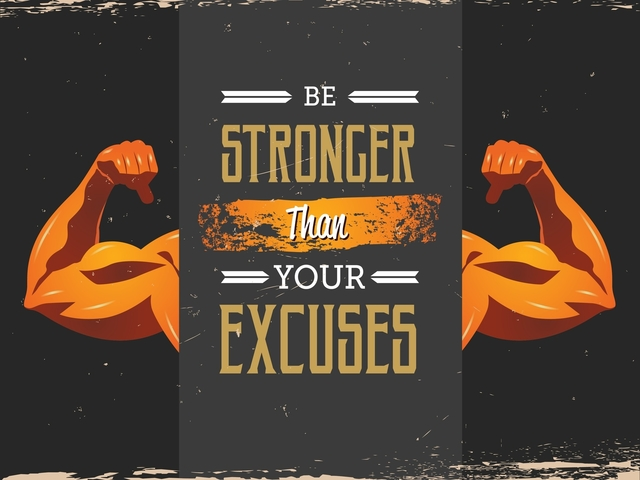 Quote: Be Stronger Than Your Excuses