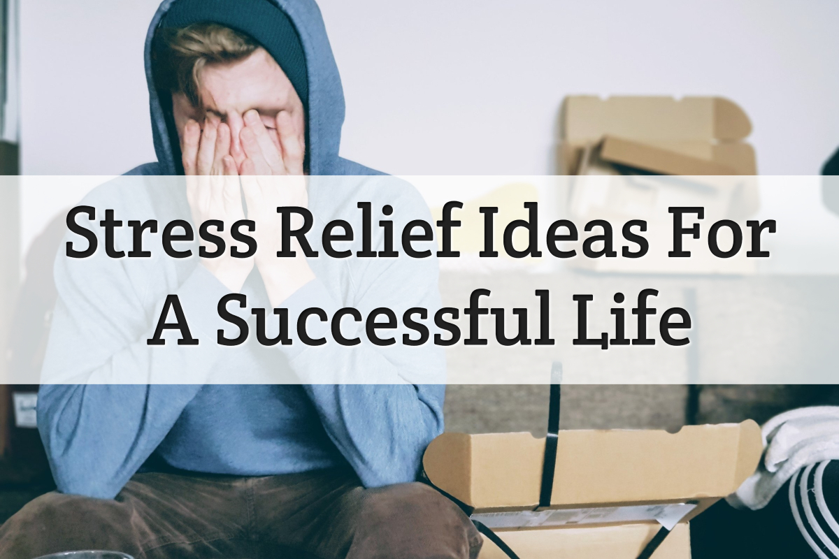 stress relief for success - feature image