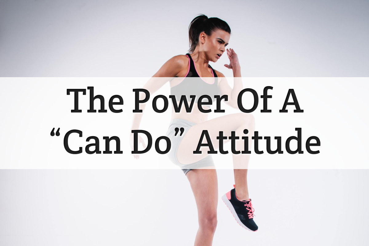 power of can do attitude - feature image