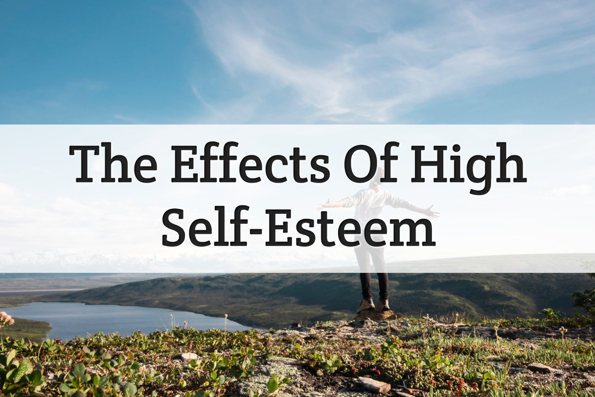 effects of high self esteem - feature image