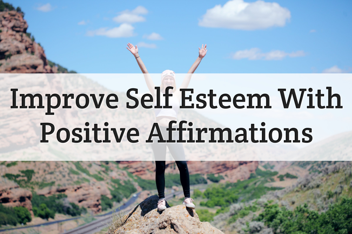 improve self esteem with affirmations - feature image