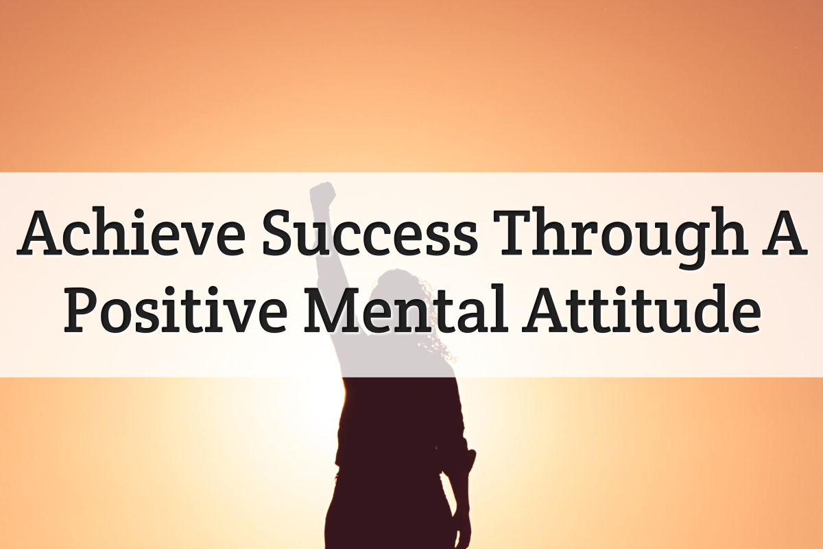 achieve success with positive attitude - feature image