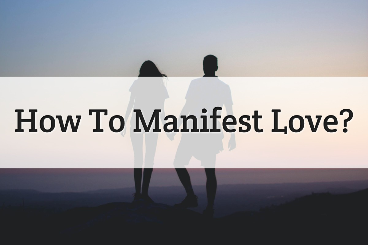 Manifest love in life feature image