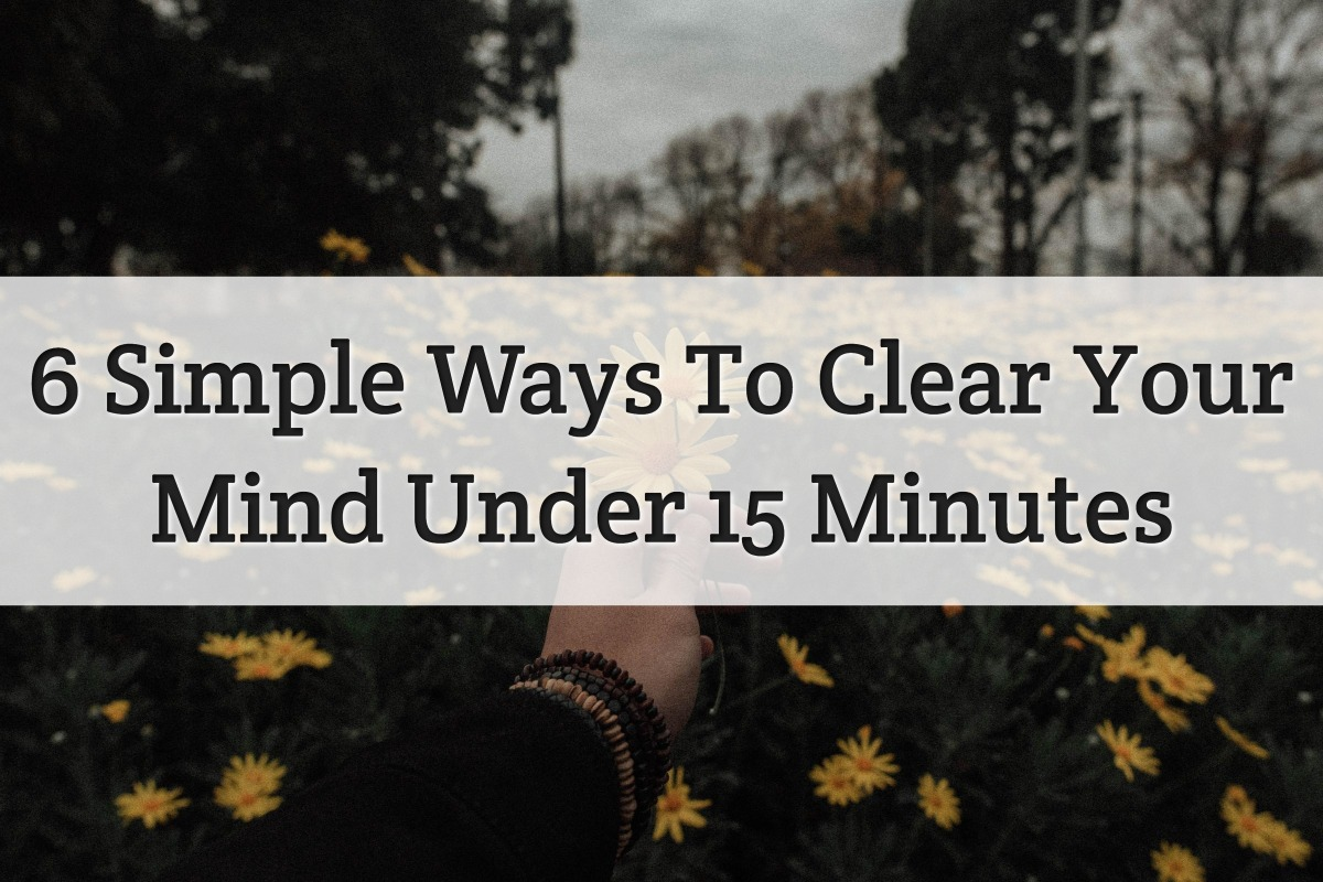 Clear Your Mind Feature Image