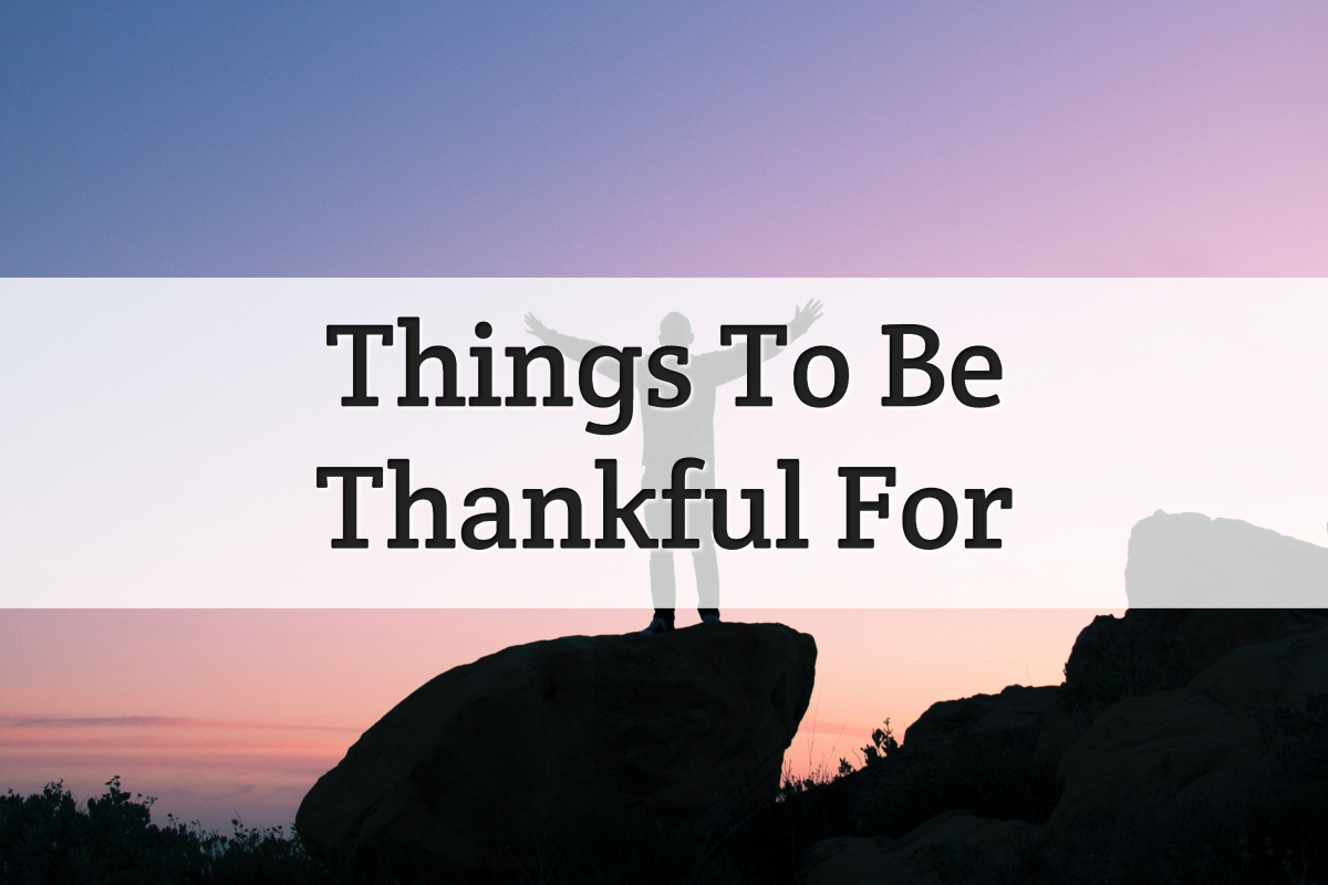 lessons and things to thankful for - Feature Image