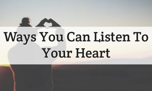 Way To Listen Your Heart Feature Image
