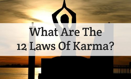 What Does Mean Karma, 12 Law Of Karma - Feature Image