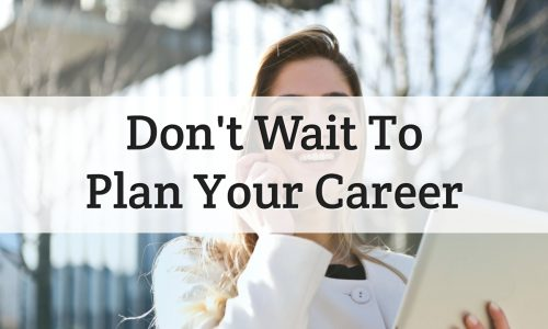 plan your career early - feature image